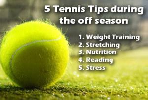 5 tennis tips off season