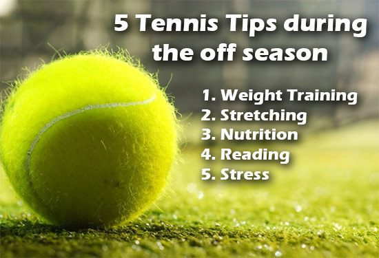 5 tennis tips off season