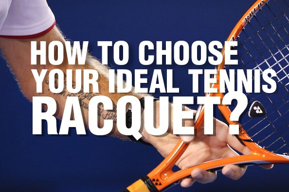 How to Choose Your Tennis Racquet