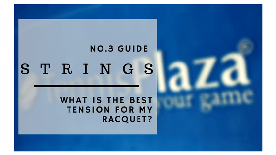 What is the Best Tension for Your Tennis Racquet?