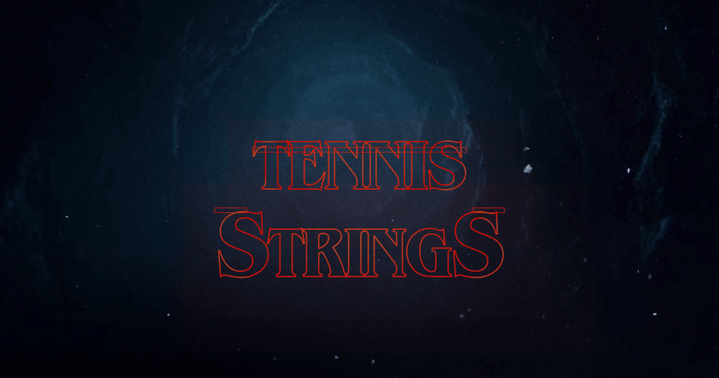 Tennis Strings.This is How You Should Buy